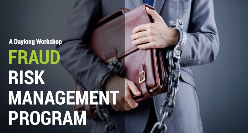 A Daylong Workshop on Fraud Risk Management Program